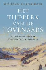 Het tijdperk van de tovenaars - Wolfram Eilenberger (ISBN 9789403120102)
