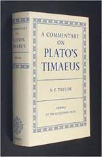 A commentary on Plato's Timaeus - Angus Ellis Taylor