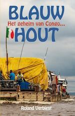 Blauw hout - Roland Verbiest (ISBN 9789038926650)
