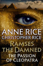 Ramses the Damned - Anne Rice, Christopher Rice (ISBN 9781101970324)