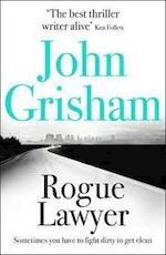 Rogue Lawyer - John Grisham (ISBN 9781473622883)