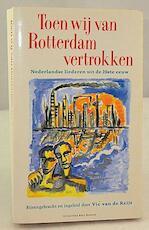 Toen wij van Rotterdam vertrokken