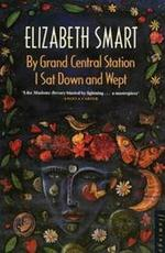 By Grand Central Station I Sat Down and Wept - Elizabeth Smart (ISBN 9780586090398)