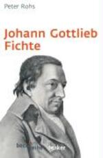 Johann Gottlieb Fichte - Peter Rohs (ISBN 9783406562303)