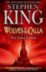 The Dark Tower 5. Wolves of the Calla - Stephen King (ISBN 9780340836156)