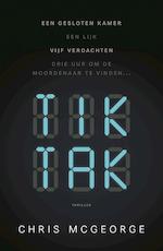 Tik Tak - Chris McGeorge (ISBN 9789024584024)