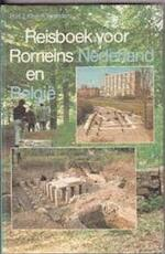 Reisboek voor Romeins Nederland en Belgie - R.H.J. Klok, F. Brenders (ISBN 9789022836149)