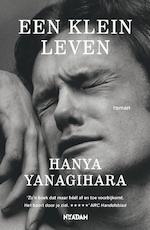 Een klein leven - Hanya Yanagihara (ISBN 9789463622028)
