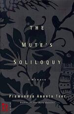 The Mute's soliloquy - Pramoedya Ananta Toer, Willem Samuels (ISBN 9780786864164)
