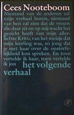 Het volgende verhaal - Cees Nooteboom (ISBN 9789029531405)
