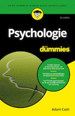 Psychologie voor Dummies, 2e editie - Adam Cash (ISBN 9789045356136)