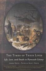 The Times of Their Lives - James Deetz, Patricia E. Scott Deetz (ISBN 9780385721530)