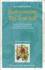 Rediscovering the true self - I.N. Bosch (ISBN 9789080704916)