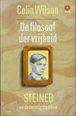 De filosoof der vrijheid - Colin Wilson, Karin Beks (ISBN 9789062290123)