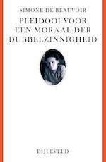 Pleidooi voor een moraal der dubbelzinnigheid - Simone de Beauvoir (ISBN 9789061319306)