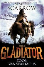 Gladiator Boek 3 - Zoon van Spartacus - Simon Scarrow (ISBN 9789025770488)
