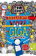 Briljante bands en GIGA geheimen - Liz Pichon (ISBN 9789025770037)