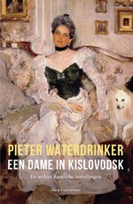 Een dame in Kislovodsk - Pieter Waterdrinker (ISBN 9789038806464)