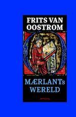 Maerlants wereld - Frits van Oostrom (ISBN 9789044640786)