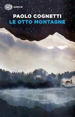Le otto montagne - Paolo Cognetti (ISBN 9788806239831)