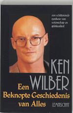 Een beknopte geschiedenis van alles - Ken Wilber (ISBN 9789056370398)