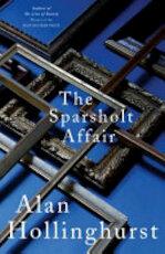 The Sparsholt Affair - Alan Hollinghurst (ISBN 9781447208211)
