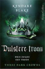 Duistere troon - Kendare Blake (ISBN 9789402702835)