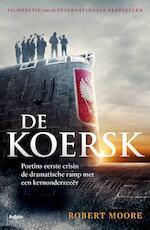 De Koersk - Robert Moore (ISBN 9789460039096)