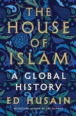 House of Islam - Ed Husain (ISBN 9781408872277)