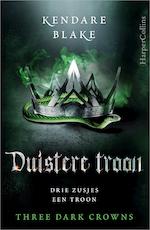 Duistere troon - Kendare Blake (ISBN 9789402757989)
