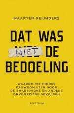 Dat was niet de bedoeling - Maarten Reijnders (ISBN 9789000364787)