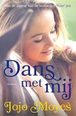 Dans met mij - Jojo Moyes (ISBN 9789026148293)