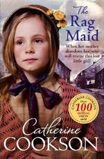 The Rag Maid - Catherine Cookson (ISBN 9780552174053)