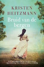 Bruid van de bergen - Kristen Heitzmann (ISBN 9789043531344)