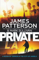 Private L.A. - James Patterson, Mark Sullivan (ISBN 9781780890210)