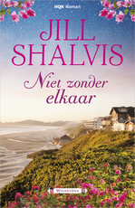 Niet zonder elkaar - Jill Shalvis (ISBN 9789402538786)