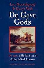 De gave Gods - Leo Noordegraaf, Gerrit Valk (ISBN 9789070805142)