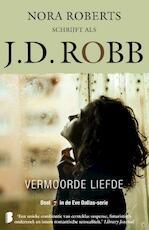 Vermoorde liefde - J.D. Robb (ISBN 9789022587041)