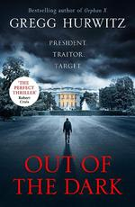 Out of the Dark - Gregg Hurwitz (ISBN 9780718185497)