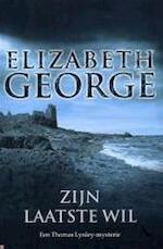 Zijn laatste wil - Elizabeth George (ISBN 9789022987117)