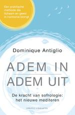 Adem in, adem uit - Dominique Antiglio (ISBN 9789045216515)
