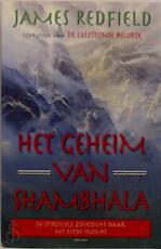 Het geheim van Shambhala - James. Redfield (ISBN 9789022526842)