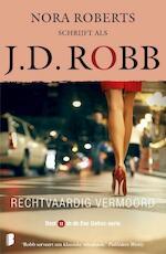 Rechtvaardig vermoord - J.D. Robb (ISBN 9789022587089)