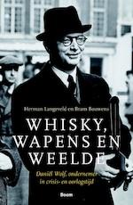 Whisky, wapens en weelde - Herman Langeveld (ISBN 9789024424481)