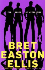 The rules of attraction - Bret Easton Ellis (ISBN 9781447212447)