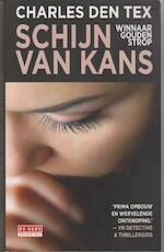 Schijn van kans - Charles den Tex (ISBN 9789044521191)