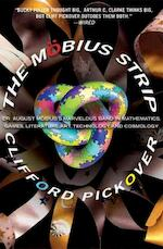 The Mobius Strip - Clifford A. Pickover (ISBN 9781560259527)