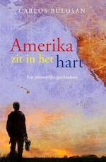 Amerika zit in het hart - Carlos Bulosan, Carey McWilliams (ISBN 9789082827132)