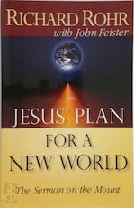 Jesus' Plan for a New World - Richard Rohr (ISBN 9780867162035)