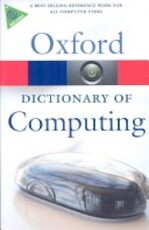 A Dictionary of Computing - John Daintith, Edmund Wright (ISBN 9780199234004)